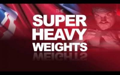The Super Heavyweights