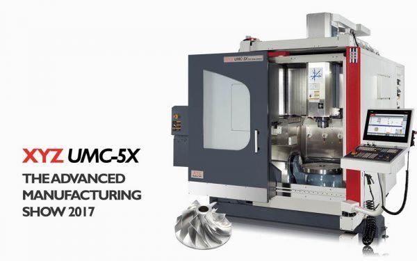 XYZ UMC-5X at Advanced Manufacturing 2017